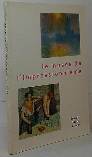 Le musée de l'impressionnisme: Hazan, Fernand (Editor)