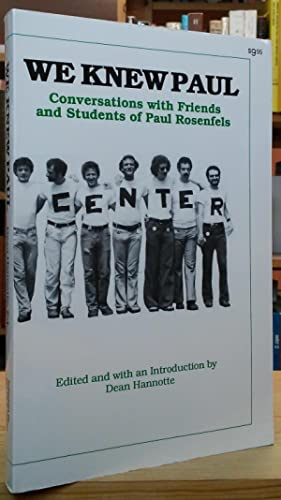 We Knew Paul: Conversations with Friends and Students of Paul Rosenfels
