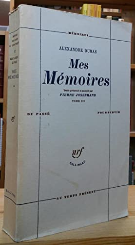 Mes Mémoires: Tome III