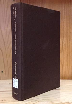 Cracks in composite materials: A compilation of: Sih, G.C. &