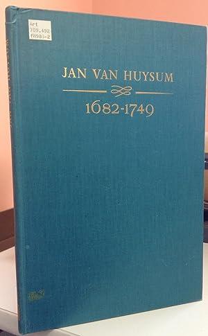 Jan Van Huysum 1682-1749, Including a Catalogue: Grant, M. H.