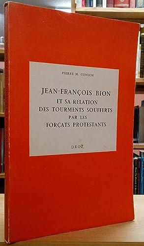 Jean-Francois Bion et Sa Relation des Tourments: Conlon, Pierre M.
