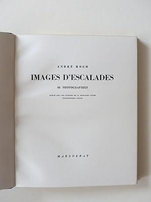 Images d'escalades. 88 photographies: Roch, André