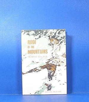 Rudi of the Mountains: Recher, Robert
