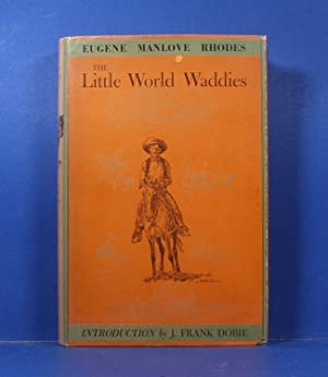The Little World Waddies: Rhodes, Eugene Manlove