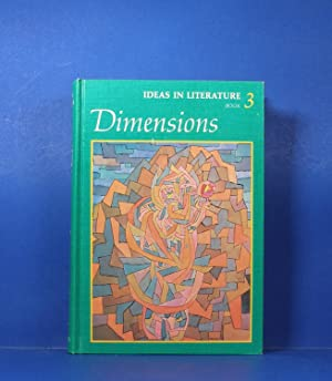 Ideas In Literature; Book 3: Dimensions: Jacobs, Leland B. and Shelton L. Root, Jr., Editors