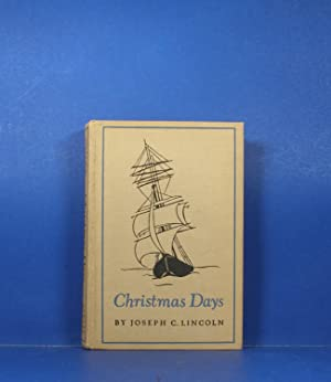 Christmas Days: Lincoln, Joseph C.