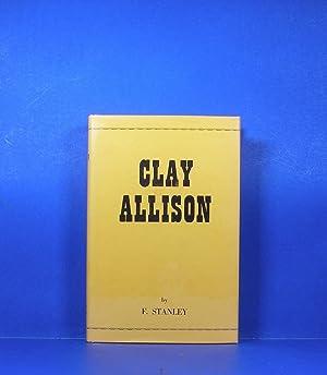Clay Allison: Stanley, F.