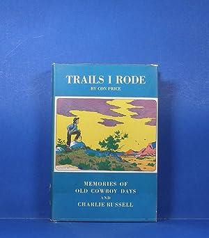 Trails I Rode: Price, Con
