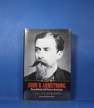 John B. Armstrong; Texas Ranger and Pioneer: Parsons, Chuck