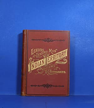 Leaders and Leading Men of the Indian Territory: O'Beirne, H. F.