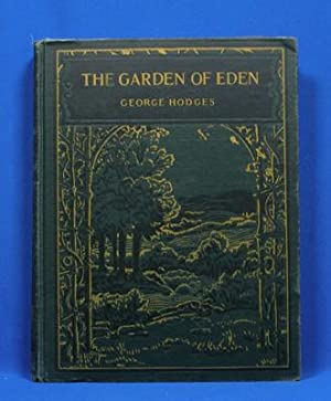 The Garden of Eden; Stories from the First Nine Books of the Old Testament: Hodges, George