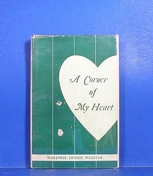 A Corner of My Heart: Webster, Marjorie Fraser