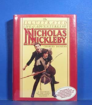 The Illustrated Life & Adventures of Nicholas: Dickens, Charles