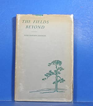 The Fields Beyond: Johnson, Susie Dawson
