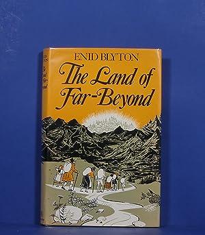 The Land of Far-Beyond: Blyton, Enid