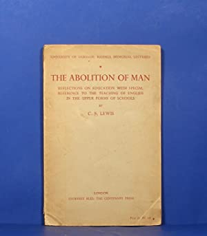 the abolition of man cs lewis Both astounding and prophetic, the abolition of man presents a very powerful defense of the importance and relevance of objective and universal truth and moral ethics (natural law).