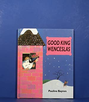 Good King Wenceslas: Baynes, Pauline