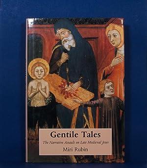 Gentile Tales; The Narrative Assault on Late Medieval Jews: Rubin, Miri