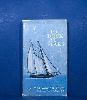 To Dock at Stars: Lewis, John Ransom