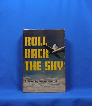 Roll Back the Sky: Taylor, Ward