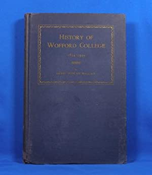 History of Wofford College 1854-1949: Wallace, David Duncan