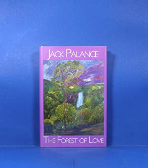 The Forest of Love: Palance, Jack