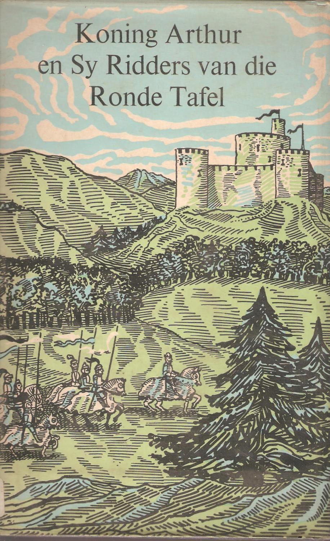 Ronde Tafel Koning Arthur.Koning Arthur En Sy Ridders Van Die Ronde Tafel By Andre Brink