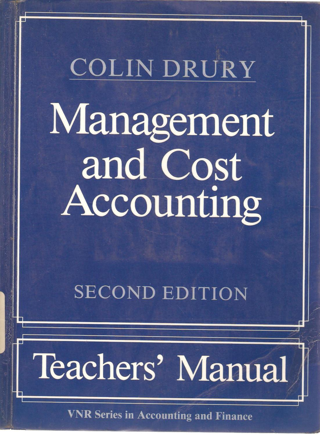 colin drury management and cost accounting airport complex Management and cost accounting 8th edition by colin drury answers to questions full chapters are included available files : solution manual instructor manual.