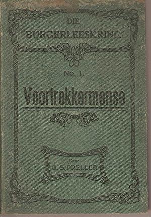 Voortrekkermense (Die Burgerleserskring No 1): Preller, Gustav S (compiler and editor)