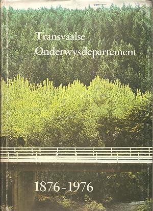 Transvaalse Onderwysdepartement 1876-1976: Van der Merwe, A A