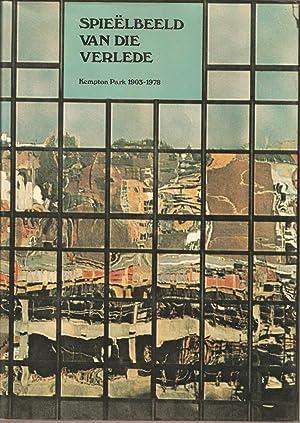 Spieelbeeld van die Verlede: Kempton Park 1903-1978: Parker, B C (ed.)
