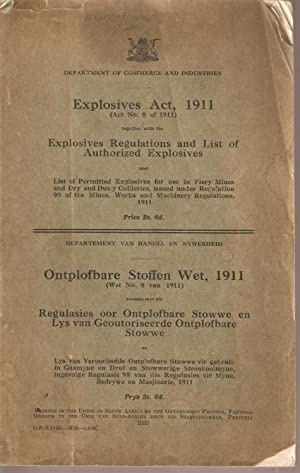 Explosives Act 1911 - Ontplofbare Stoffen Wet 1911: Department of Commerce and Industries