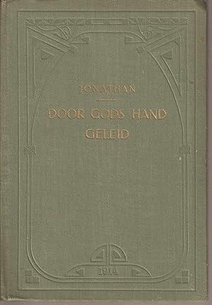 Door Gods Hand Geleid - Het Leven van den Hervormer Johannes Calvijn: Jonathan