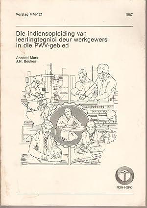 Die Indiensopleiding van Leerlingtegnici deur Werkgewers in die PWV-gebied: Marx, Annami & Beukes, ...