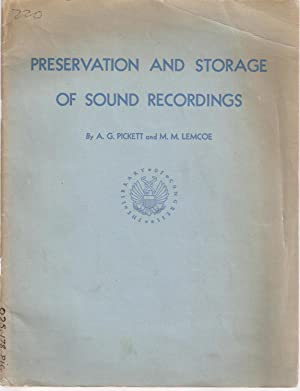 Preservation and Storage of Sound Recordings - A Study Supported by a Grant from the Rockefeller ...