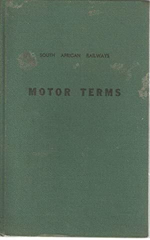 South African Railways Motor Terms / Suid-Afrikaanse Spoorwee Motorterme: Boshoff, S P E (...