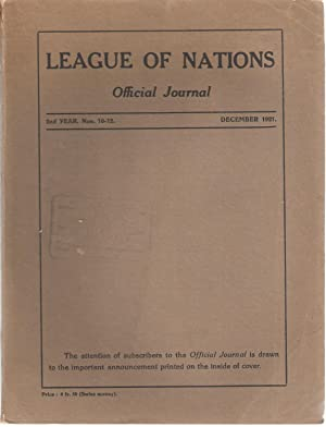 League of Nations Official Journal / Societe des Nations Journal Officiel 2nd Year nos. 10-12 ...