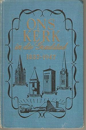 Ons Kerk in die Goudstad (1887 - 1947): Smit, A P Ds.