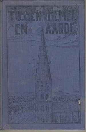 Tussen Hemel en Aarde: Ludwig, O (trans. Dekker, J J)