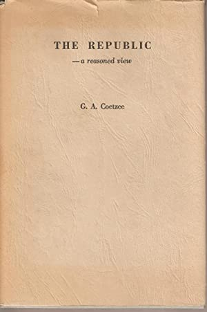 The Republic - a reasoned view: Coetzee, G A