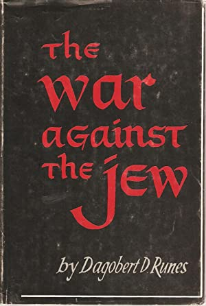 The War Against the Jew: Runes, Dagobert D