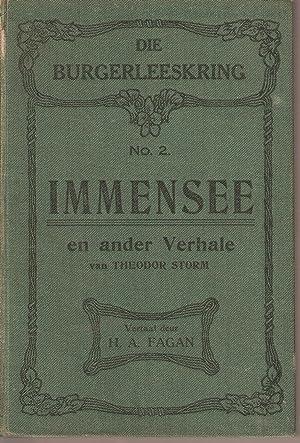 Immensee en ander Verhale: Storm, Theodor (trans. H A Fagan)