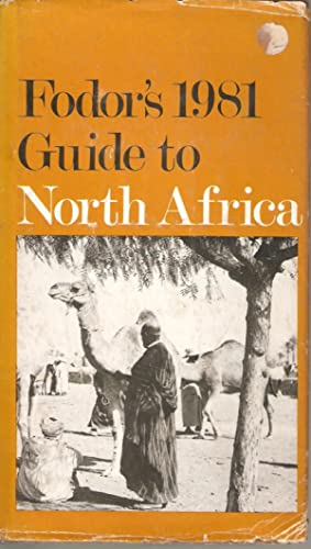 Fodor's 1981 Guide to North Africa: Fodor, E