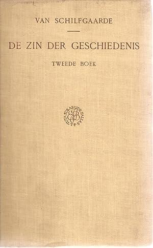 De Zin der Geschiedenis. Tweede Boek: Geschiedkundige Theorieen: van Schilfgaarde, P