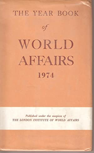 The Year Book of World Affairs 1974