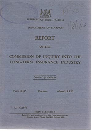 Report of the Commission of Inquiry into the Long-term Insurance Industry: Louw, J W (Chairman)