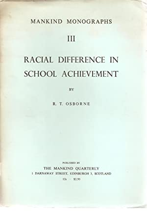 Racial Difference in School Achievement: Osborne, R T