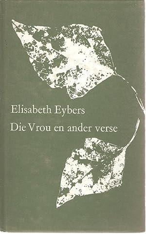 Die Vrou en ander Verse: Eybers, Elisabeth