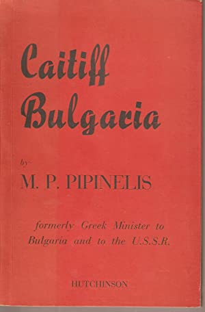 Caitiff Bulgaria: Pipinelis, M P